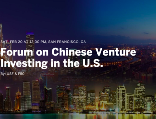 Meet F50 at USF's Forum on Chinese Venture Investing in the U.S.